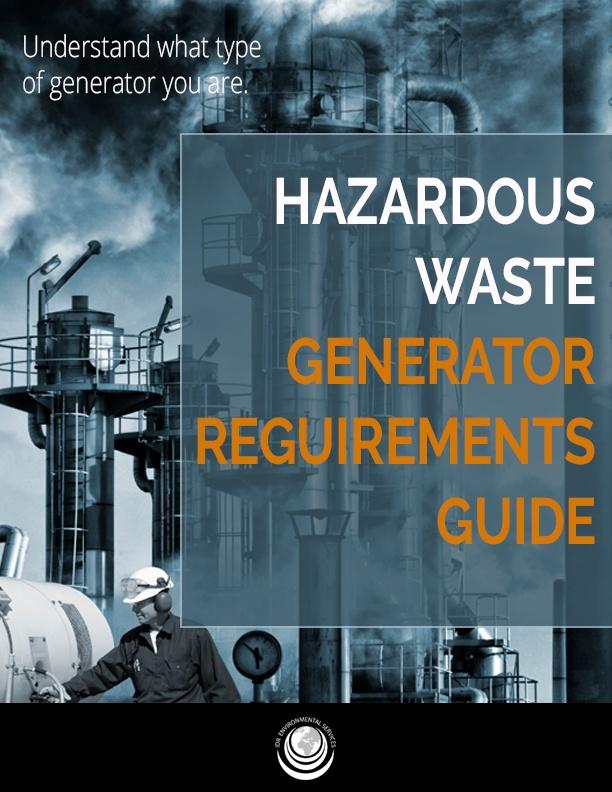 Hazardous Waste Generator Requirements Guide