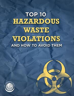 top-10-hazardous-waste-violations-and-how-to-avoid-them-sm.jpg